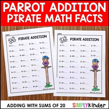 Addition Worksheets – Parrot Facts (Sums to 20) – Pirate Math