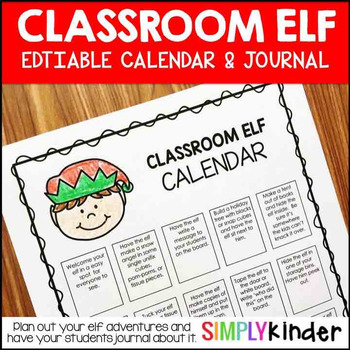 Editable Elf Calendar & Journal (Perfect for Elf on a Shelf)