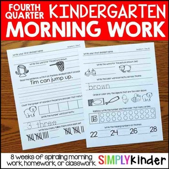 Kindergarten Morning Work – Fourth Quarter Morning Work, Classwork, or Homework